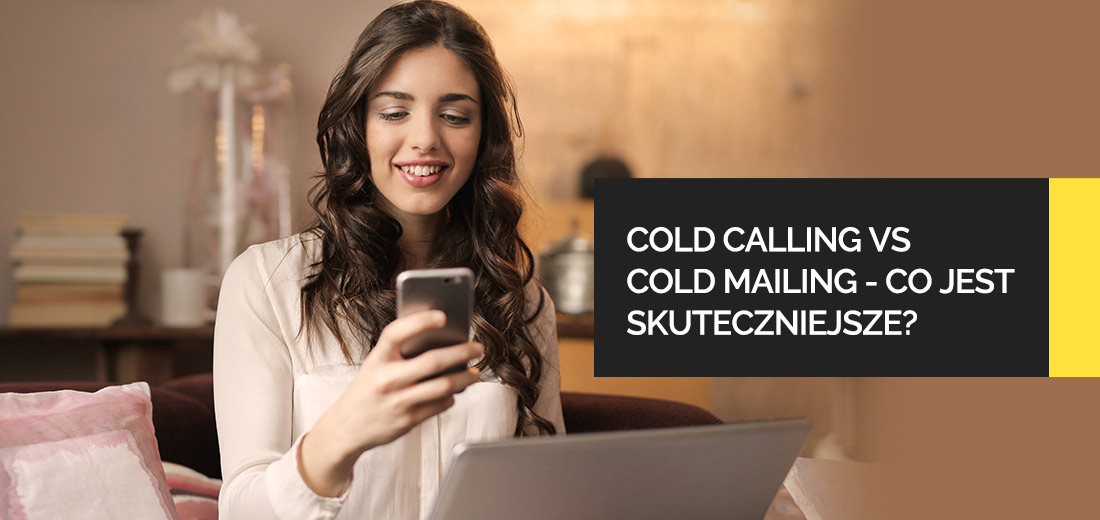 cold mailin, cold calling